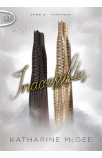 INACCESSIBLES - Tome 2