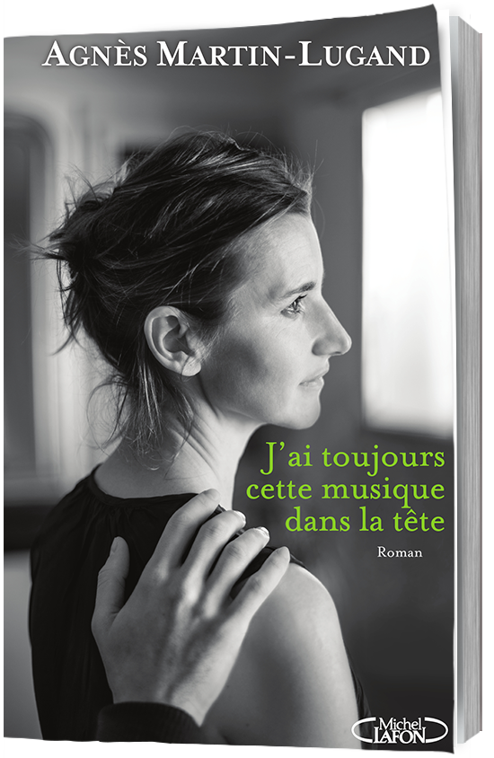 J'ai toujours cette musique dans la tête (Rentrée Littérature 2017) - Agnès Martin-Lugand