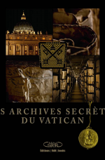LES ARCHIVES SECRETES DU VATICAN