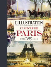 L'ILLUSTRATION – LE SIECLE DE PARIS