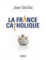 La France catholique
