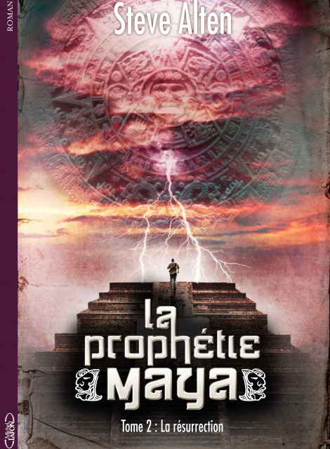 http://www.michel-lafon.fr/medias/images/livres/La_prophetie_Maya_tome_2_Resurrection_hd.png