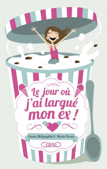 http://www.michel-lafon.fr/medias/images/livres/Le_jour_ou_j_ai_largue_mon_ex_hd.png