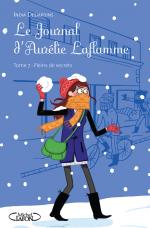 Le journal d'Aurélie Laflamme Tome 7 : plein de secrets