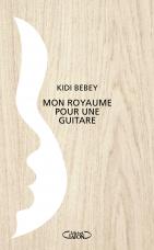 Monroyaume pour une guitare - Kidi Bebey