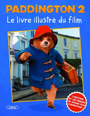 PADDINGTON : LE LIVRE ILLUSTRÉ DU FILM