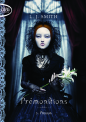 Prémonitions Tome 3 : Passion