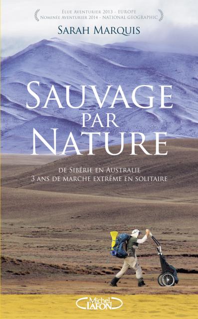 Sauvage par nature - Sarah Marquis